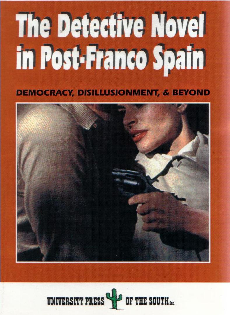 The Detective Novel in Post-Franco Spain